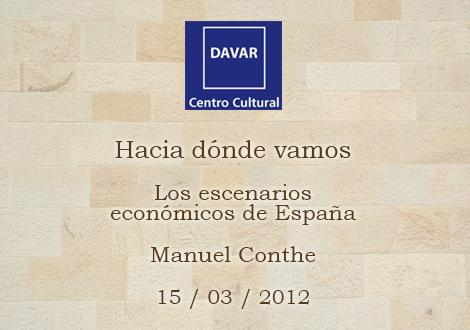 Los escenarios económicos de España